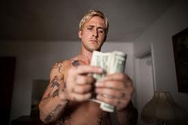 Money talks, Ryan Gosling needs no words